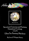 Secrets to Concave and Fantasy Gemstone Cutting